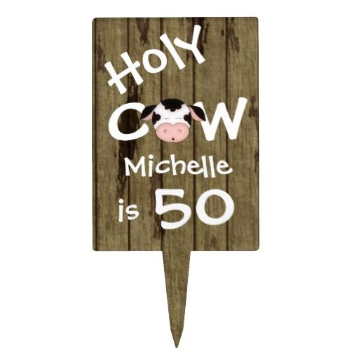 Personalized Humorous Holy Cow 50th Birthday Cake Topper