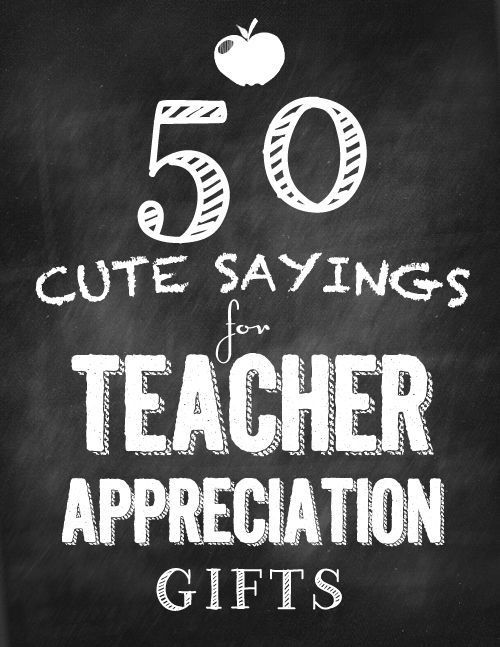 Wrap up a fun gift with cute sayings for Teacher Appreciation Gifts. Choose a sa...
