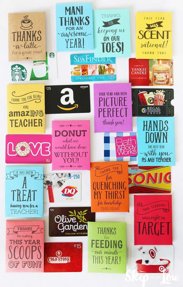 End of the year teacher gifts. Cute sayings to pair with gift cards. Print at ho...