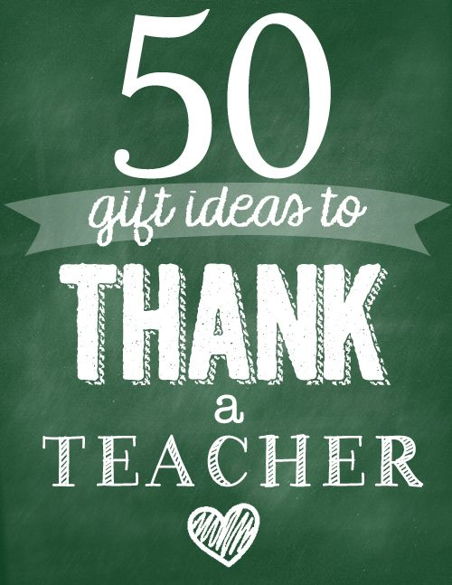 50 ways to thank a teacher: lots of free printables, gift tags, baskets, gift ca...
