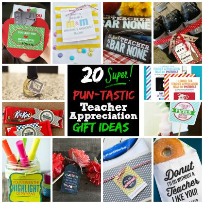 20 Super Pun-tastic Teacher Appreciation Gift Ideas| Spoonful #teacher #apprecia...