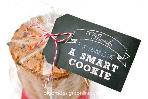 Free teacher appreciation printable: A Smart Cookie #gift #teacher #cookie #prin...