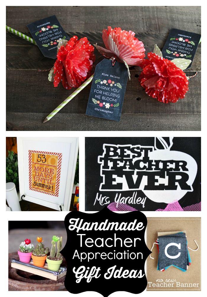 Handmade teacher gift ideas. Get ready for teacher appreciation the first full w...