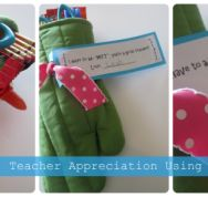 Oven Mitt DIY idea {Teacher Appreciation}