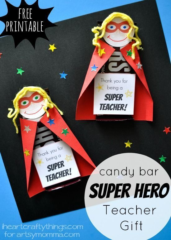 Super Hero Teacher Appreciation Gift - Chocolate Candy Wrapper Craft For Kids To...