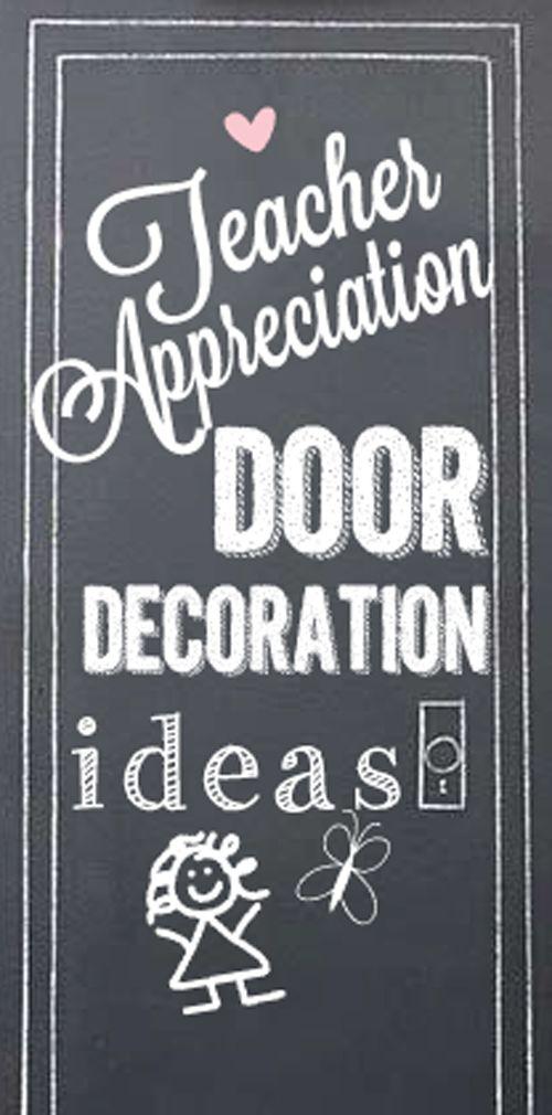 Teacher Appreciation Door Decoration Ideas #teacher #appreciation #idea Skiptomy...