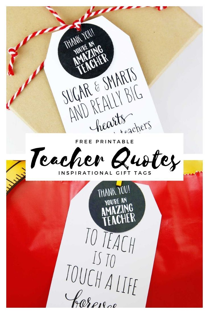 Inspirational Teacher Quotes Gift Tags. Need any easy and inexpensive gift idea ...