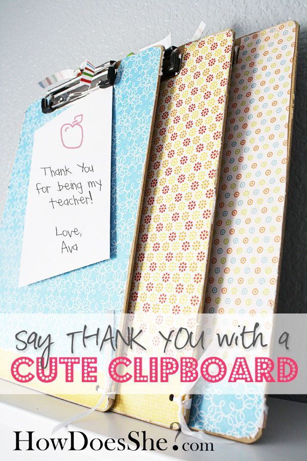 Teacher appreciation week gift idea: custom clip board DIY #teacher #appreciatio...