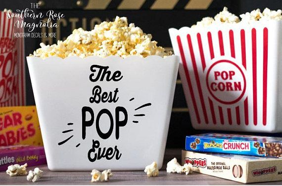 Personalized Popcorn Tub, Fathers Day Gift, Best Pop Ever,  family gifts, Party ...