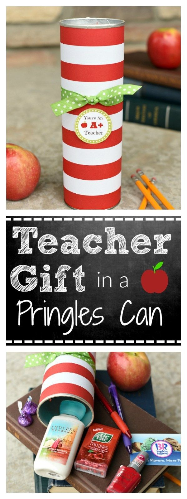 Cute Teacher Appreciation Gift in a Pringles Can. This is such a fun and easy te...