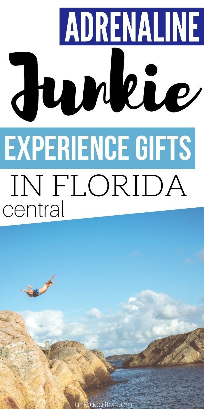 Adrenaline Junkie Experience Gifts In Florida that you're going to want to give ...