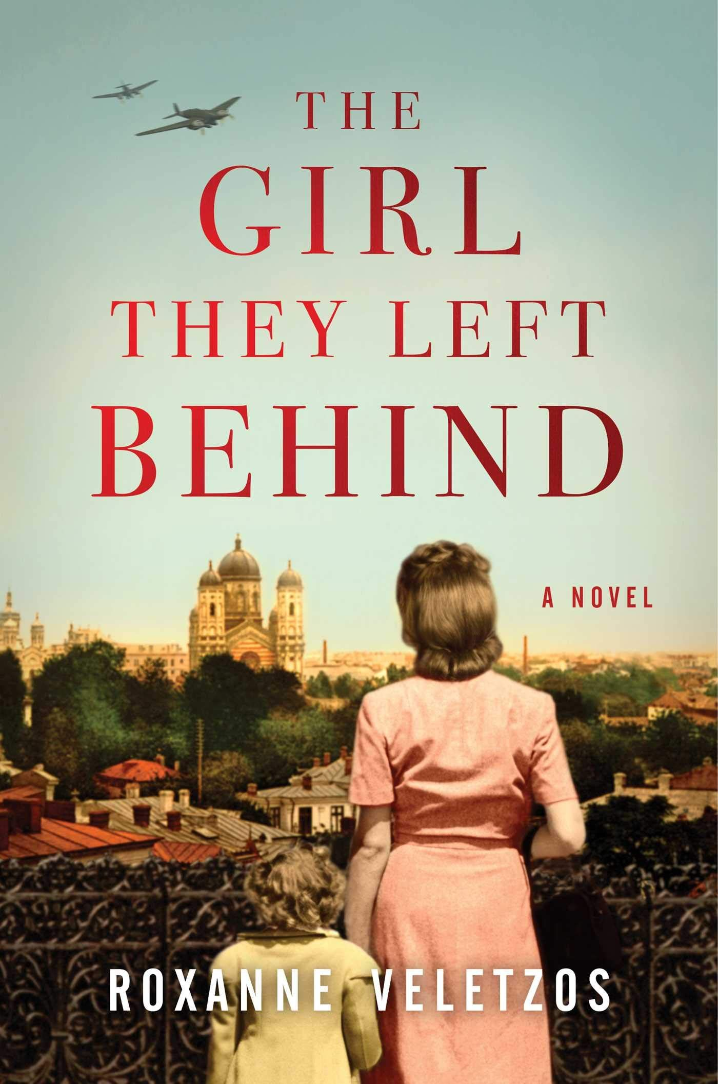 The Girl They Left Behind Book Review World War II Fiction by Roxanne Veletzos