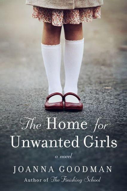 The Home for Unwanted Girls Book Review